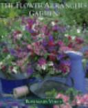 The Flower Arranger's Garden