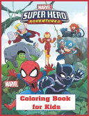 Marvel Super Hero Adventures Coloring Book for Kids