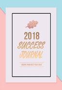 2018 Success Journal