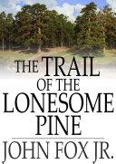 The Trail of the Lonesome Pine Pdf/ePub eBook