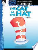 The Cat in the Hat  An Instructional Guide for Literature Book