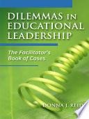 Dilemmas In Educational Leadership
