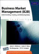 Business Market Management (B2B): Understanding, Creating, and Delivering Value