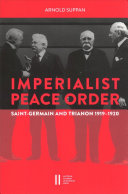 The Imperialist Peace Order in Central Europe