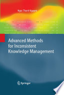 Advanced Methods for Inconsistent Knowledge Management