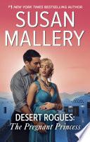 Desert Rogues: The Pregnant Princess