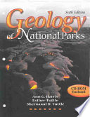 """Geology of National Parks"" by Ann G. Harris, Esther Tuttle, Sherwood D. Tuttle"