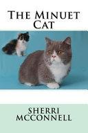 The Minuet Cat