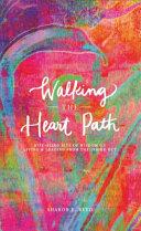Walking the Heart Path ebook