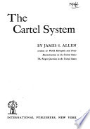 The Cartel System ...