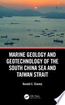 Marine Geology and Geotechnology of the South China Sea and Taiwan Strait Book