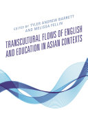 Transcultural Flows of English and Education in Asian Contexts