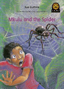 Books - Junior African Writers Series Starter Level 3: Mkulu and the Spider | ISBN 9780435894924