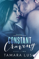 Constant Craving - Book Two