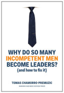 Pdf Why Do So Many Incompetent Men Become Leaders? Telecharger
