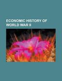 Economic History of World War Ii