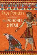 The Poisoner of Ptah (Amerotke Mysteries, Book 6)