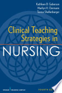 Clinical Teaching Strategies in Nursing  Fourth Edition