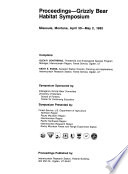 Proceedings--Grizzly Bear Habitat Symposium