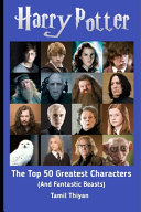 The Top 50 Greatest Harry Potter Characters