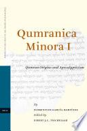 Qumran Origins And Apocalypticism