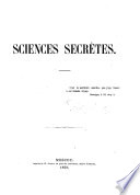Sciences Secr  tes   Being a catalogue of books on the above subject in Count A  S  Uvarov s library   Book