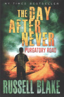 The Day After Never Purgatory Road Book