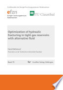 Optimazation of hydraulic fracturing in tight gas reservoirs with alternative fluid Book