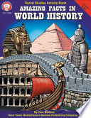 Amazing Facts in World History  Grades 5   8