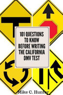 101 Questions to Know Before Writing the California DMV Test