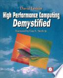 High Performance Computing Demystified