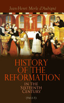 History of the Reformation in the Sixteenth Century  Vol 1 5