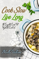 Cook Slow  Live Long