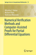 Numerical Verification Methods and Computer Assisted Proofs for Partial Differential Equations