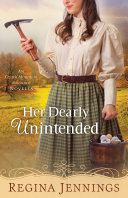 Her Dearly Unintended (With This Ring? Collection)