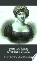 Diary and Letters of Madame D Arblay  Author of Evelina Cecilia   c  1793 1812  v  7  1813 1840