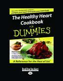 The Healthy Heart Cookbook for Dummies (Large Print 16pt)