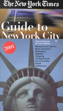 The New York Times Guide to New York City 2001