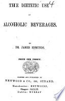 The Dietetic Use of Alcoholic Beverages