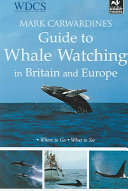 Mark Carwardine's Guide to Whalewatching
