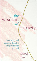 Pdf The Wisdom of Anxiety