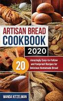 Artisan Bread Cookbook 2020