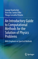An Introductory Guide to Computational Methods for the Solution of Physics Problems