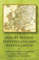 Pdf Europe Beyond Universalism and Particularism