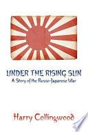 Under The Rising Sun