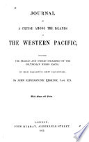 Journal of a Cruise Among the Islands of the Western Pacific