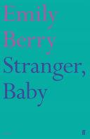 Stranger, Baby