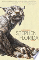 """Stephen Florida: A Novel"" by Gabe Habash"