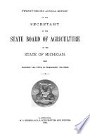 First biennial report  Twenty second   Twenty ninth  annual report  General index of Michigan agricultural reports  including the Transactions of the state agricultural society  1849 to 1859  and Annual reports of the State board of agriculture  1862 to 1888