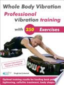 Whole Body Vibration  Professional vibration training with 250 Exercises